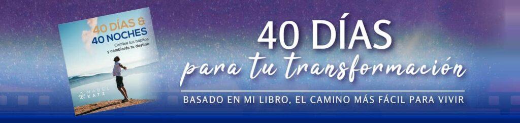 banner 40 dias transforma tu vida mabel katz