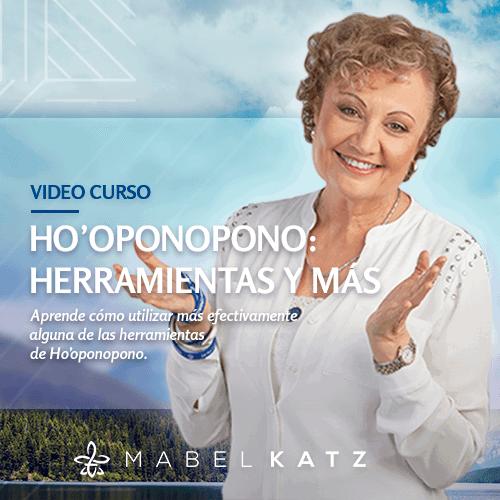 video-curso-hooponopono-herramientas-y-mas-mabel-katz