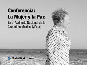 conferencia mujer y la paz-mexico-hooponopono mabel katz