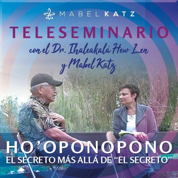 teleseminario-con-Ihaleakala-hew-len-y-mabel-katz-hooponopono