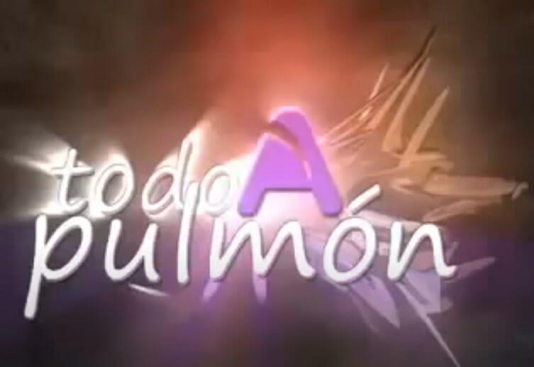 A Todo Pulmon