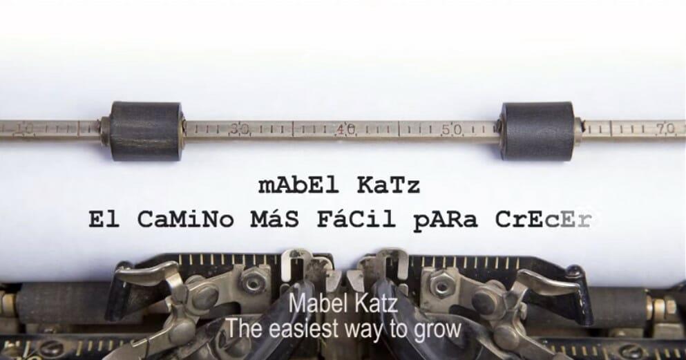 Testimonios sobre El Camino Mas Facil para Crecer. Mabel Katz
