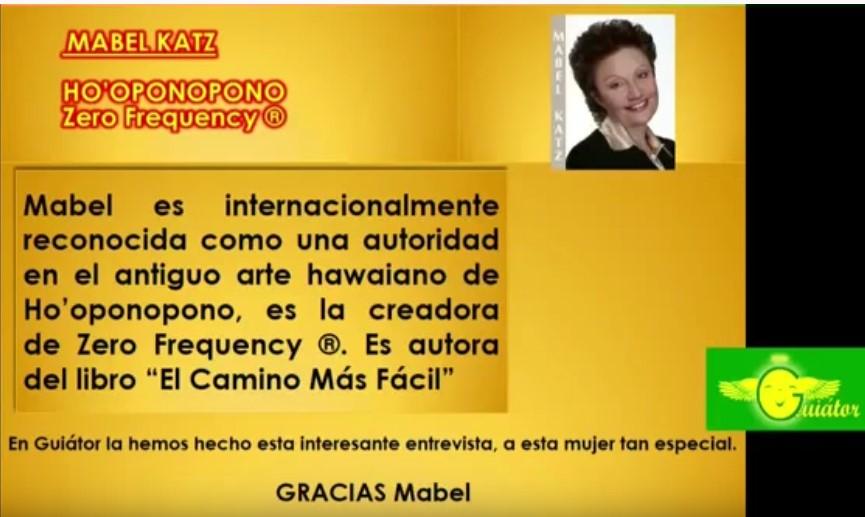 Mabel Katz Entrevista en En Guiator acerca de Hooponopono Madrid