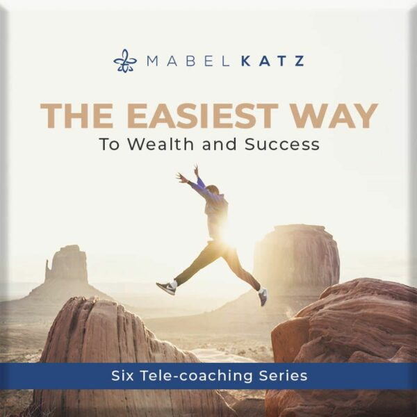 The Easiest Way to Wealth and Success