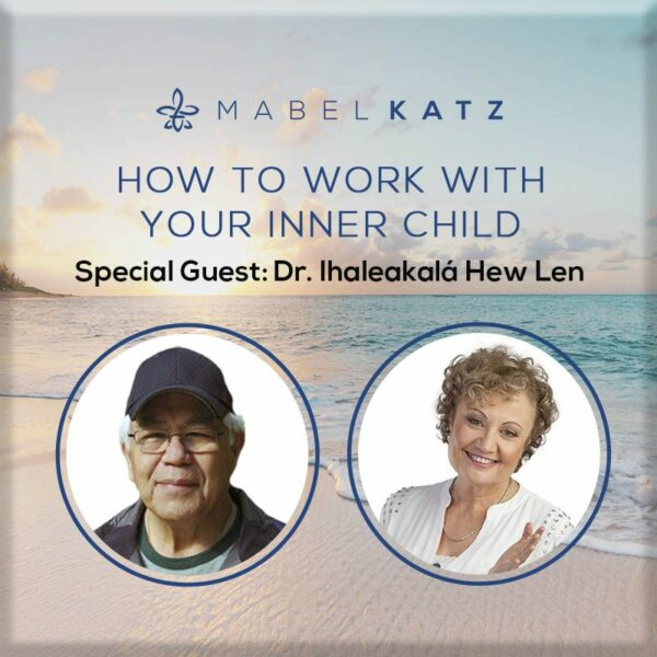 How to Work with Your Inner Child