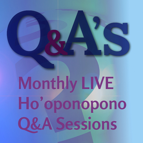 Monthly-Ho'oponopono-Q&A-Sessions